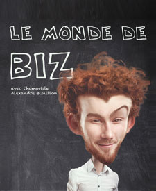 LE MONDE DE BIZ