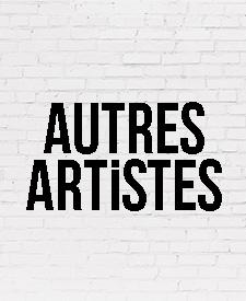 AUTRES ARTISTES